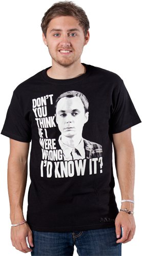 dont you think if i were wrong id know it t shirt Dont You Think If I Were Wrong Id Know It T Shirt