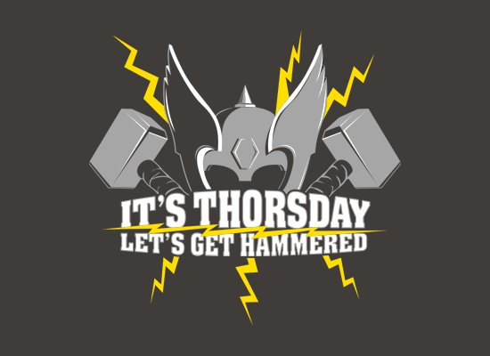 its thorsday lets get hammered t shirt Its Thorsday Lets Get Hammered T Shirt
