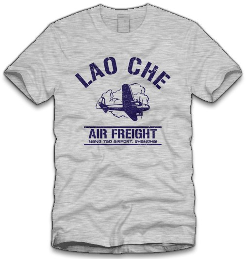 lao che airfreight t shirt Lao Che Air Freight T Shirt