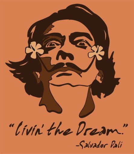 livin the dream t shirt Livin the Dream   Salvador Dali T Shirt