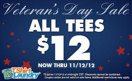 tl veterans day sale Tshirt Laundry Veterans Day Sale 2012