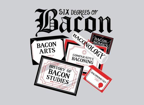 6 degrees of bacon t shirt 6 Degrees of Bacon T Shirt