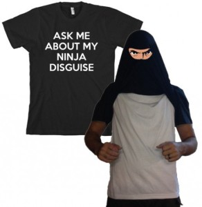 ask me about my ninja disguise t shirt 292x300 Ask Me About My Ninja Disguise T Shirt