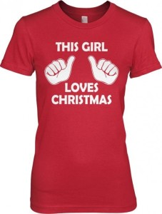 this girl loves christmas t shirt 227x300 This Girl Loves Christmas T Shirt