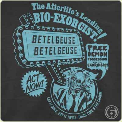 betelguese beetlejuice bio exorcist t shirt Bioexorcist T Shirt