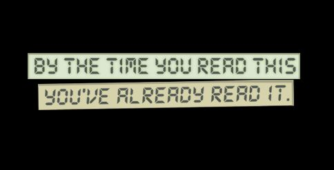 by the time you read this youve already read it t shirt By the Time You Read This, Youve Already Read It T Shirt