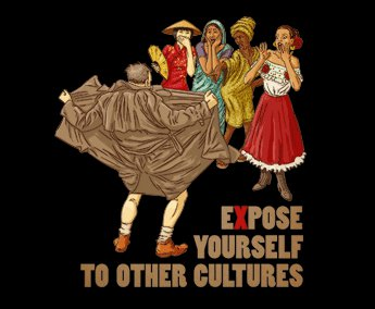 expose yourself to other cultures t shirt Expose Yourself to Other Cultures T Shirt