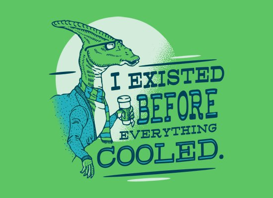 i-existed-before-everything-cooled-t-shirt