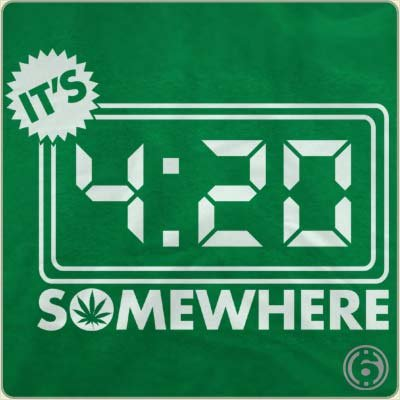 its 420 somewhere t shirt Its 4:20 Somewhere T Shirt