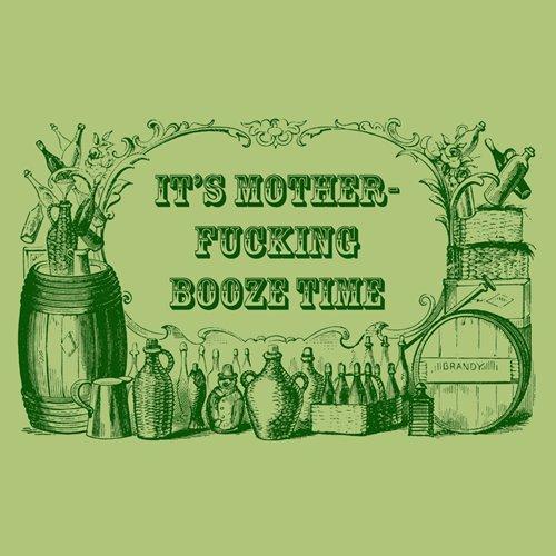 its-motherfucking-booze-time-t-shirt