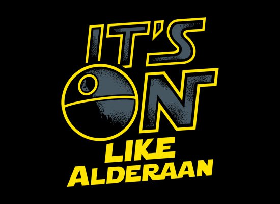 its on like alderaan t shirt Its On Like Alderaan T Shirt