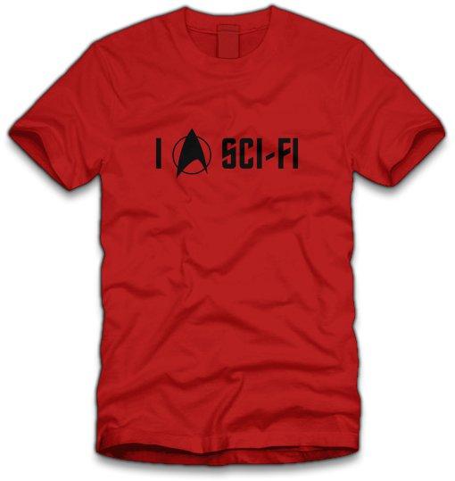 i love sci fi t shirt I Love Sci Fi T Shirt