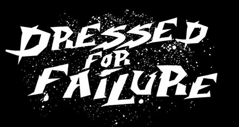 dressed for failure t shirt Dressed For Failure T Shirt