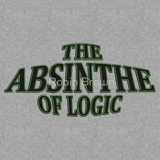 the absinthe of logic t shirt The Absinthe of Logic T Shirt