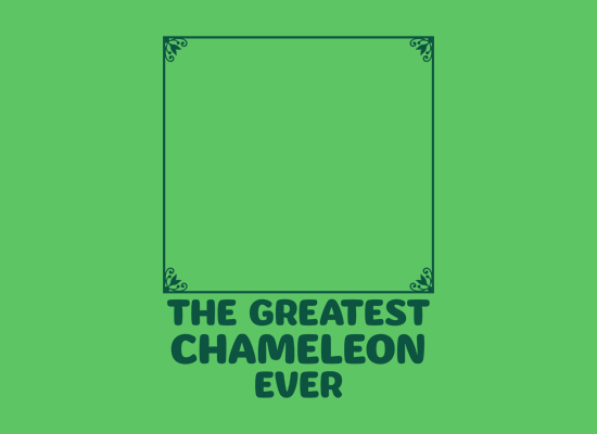 the greatest chameleon ever t shirt The Greatest Chameleon Ever T Shirt