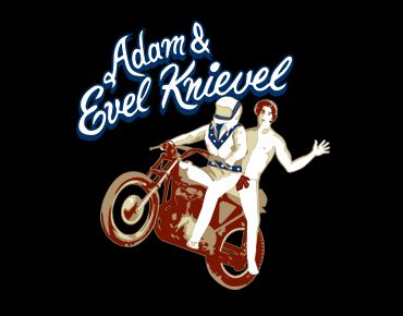 adam and evel knievel t shirt Adam and Evel Knievel T Shirt