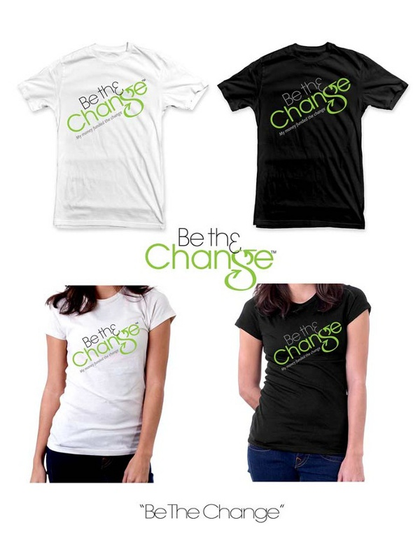be the change t shirt Be Th3 Change Kickstarter