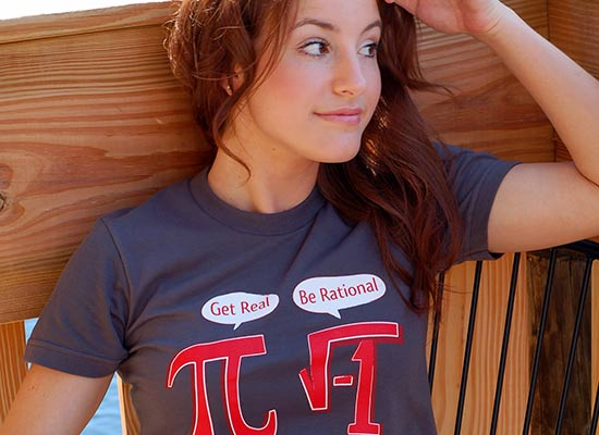 get real be rational snorg tees Get Real, Be Rational Pi and Imaginary Numbers