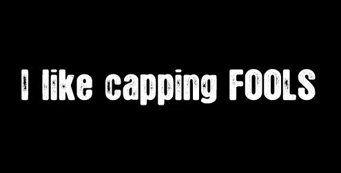 i like capping fools t shirt I Like Capping FOOLS T Shirt
