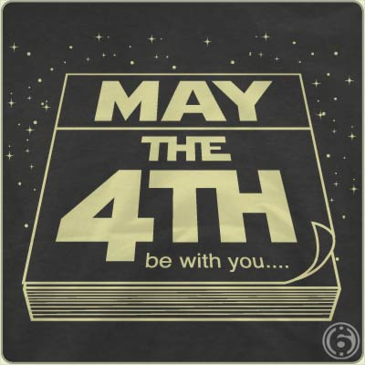 may the fourth be with you t shirt May the 4th Be With You T Shirt