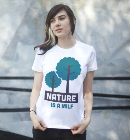 nature is a milf t shirt Nature Is a MILF T Shirt